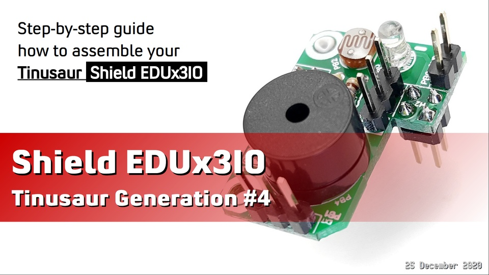 Tinusaur Shield EDUx3IO Assembling Guide