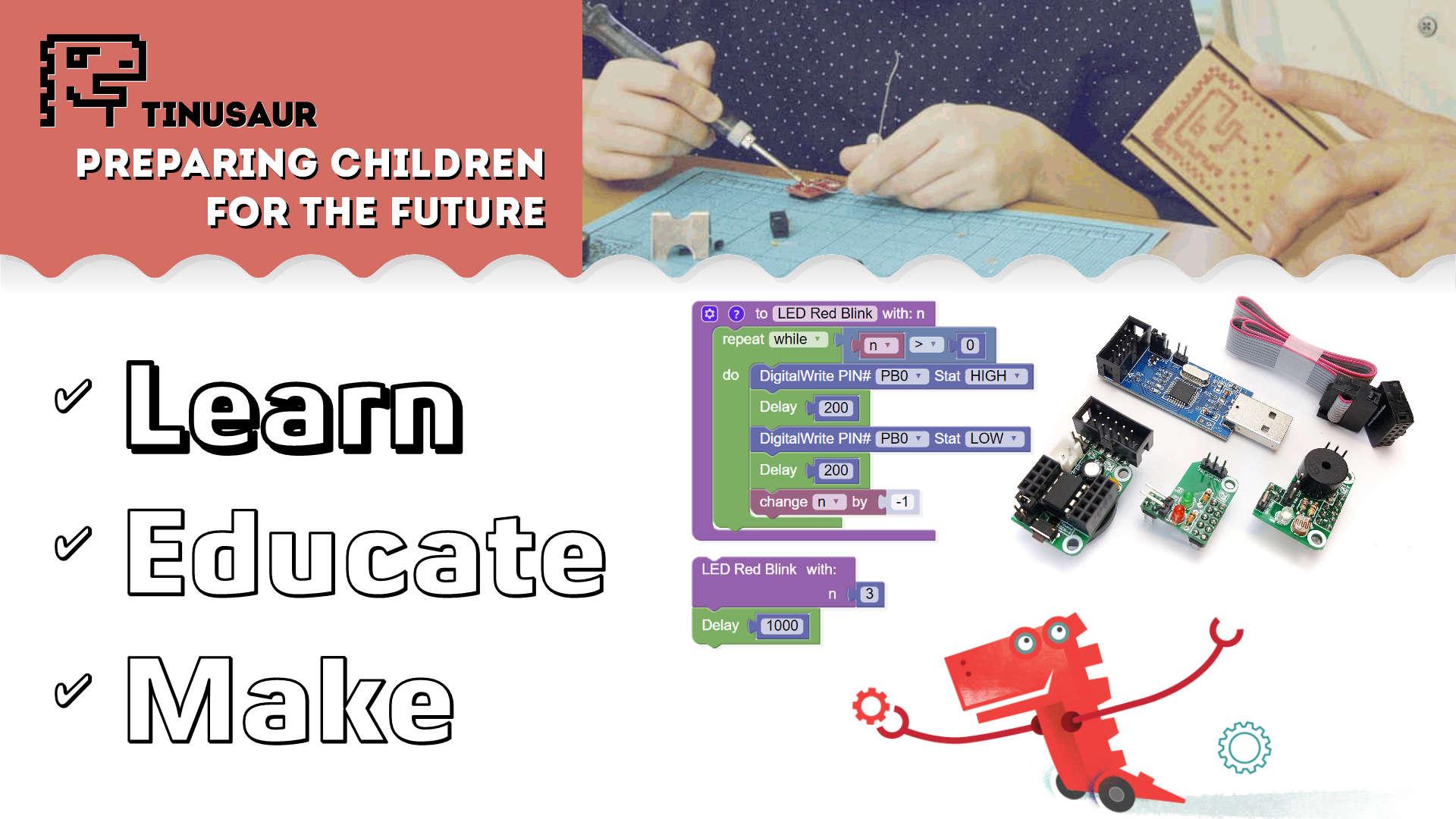 Tinusaur - Learn Educate Make