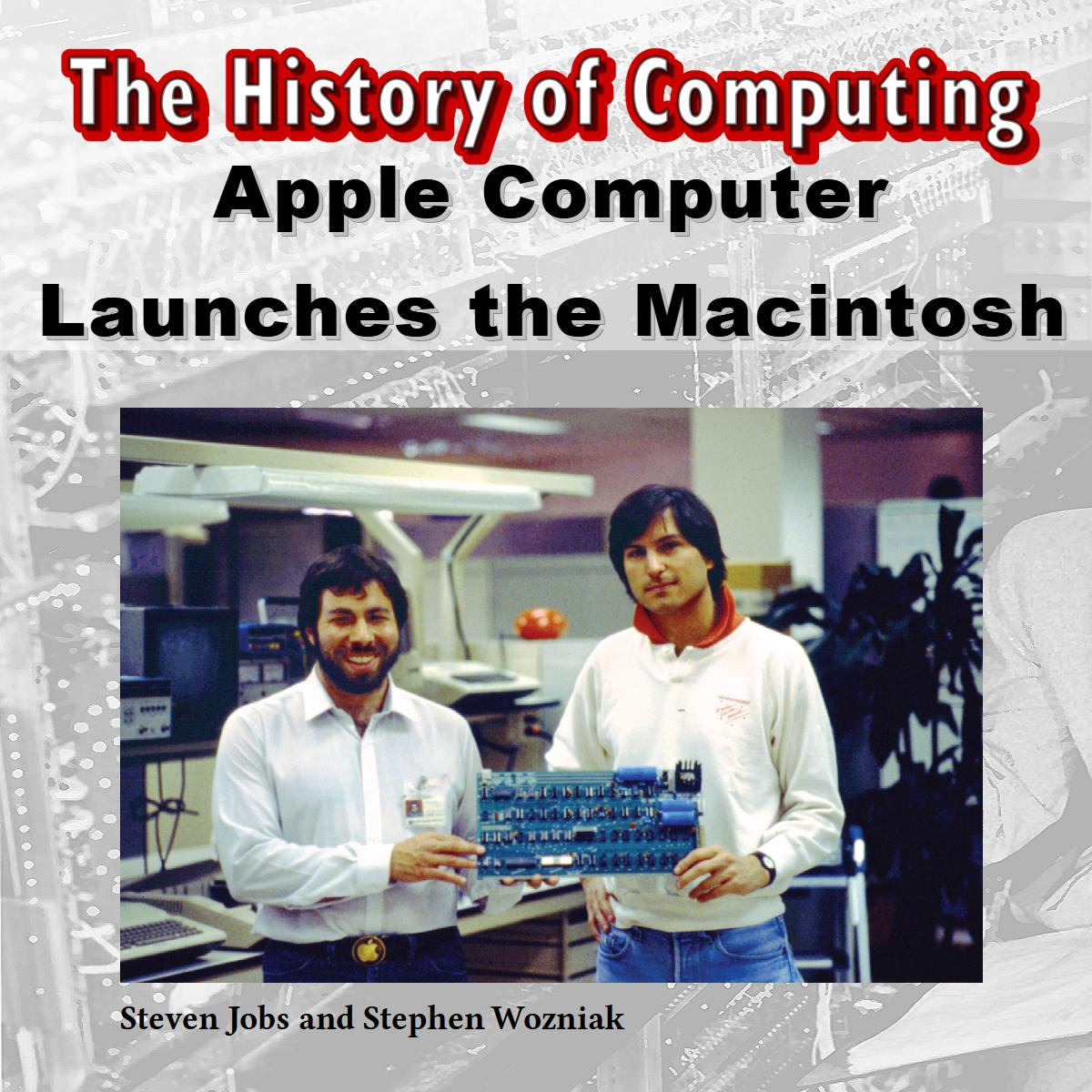 Apple Computer Launches the Macintosh