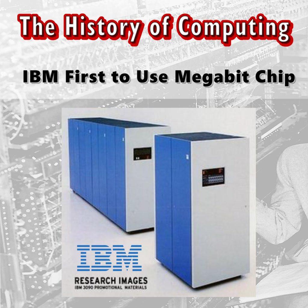 IBM First to Use Megabit Chip