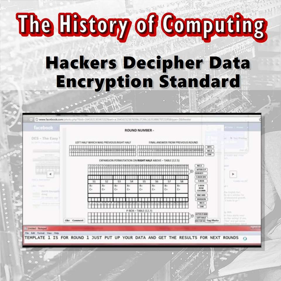 Hackers Decipher Data Encryption Standard