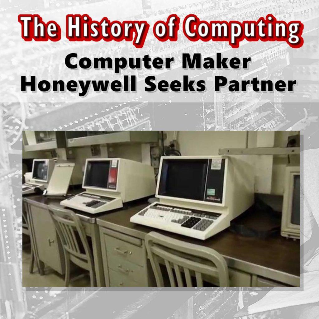Computer Maker Honeywell Seeks Partner