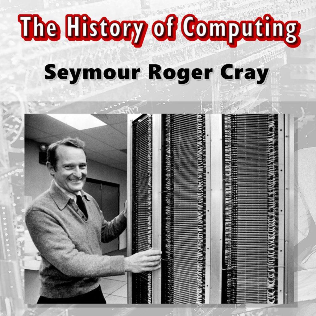 Seymour Roger Cray